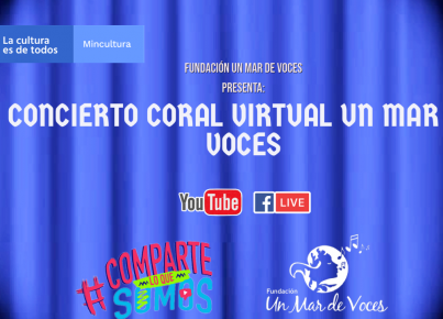 Concierto Coral Virtual Un Mar de Voces